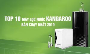 Top 10 Máy lọc nước Kangaroo bán chạy nhất 2019